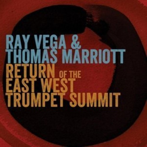 Ray Vega - Return Of The East-West Trumpet Summit