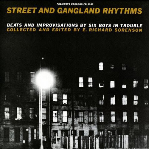 Street and Gangland Rhythms, Beats and Improvisations By Six Boys InaTrouble