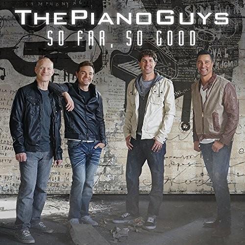 Piano Guys - So Far So Good (Uk)