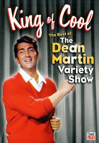 King Of Cool! The Best Of Dean Martin Variety Show