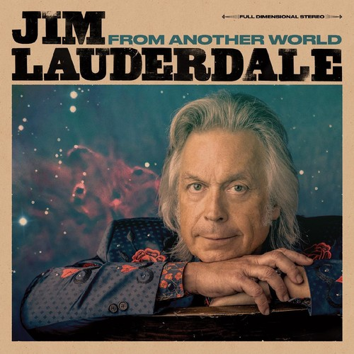 Jim Lauderdale - From Another World [LP]