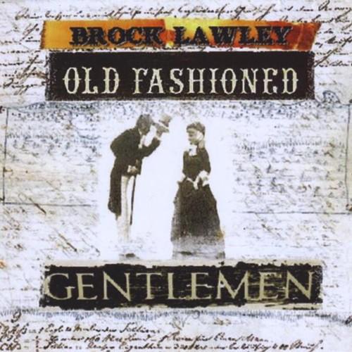 Old Fashioned Gentlemen