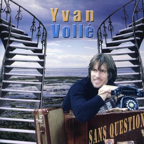 Yvan Volle - Sans Questions De Tonalite