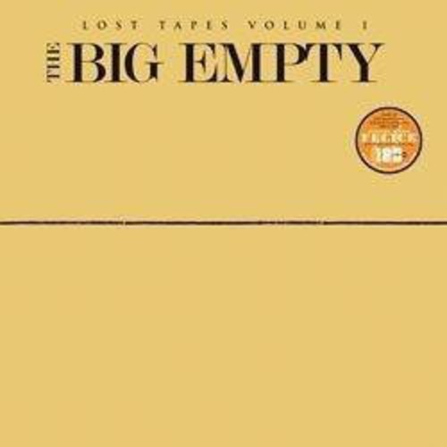 The Big Empty: Lost Tapes, Vol. I and II