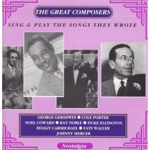 Great Composers Sing and Play Songs They Wrote