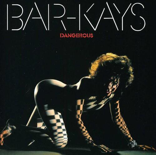 Bar-Kays - Dangerous [Import]