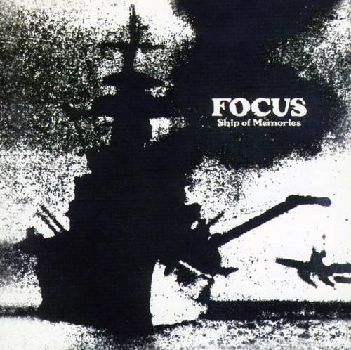Focus - Ship Of Memories [Import]