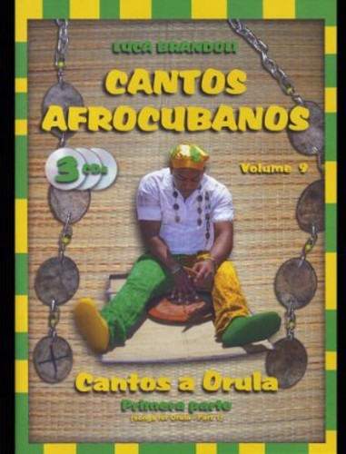 Cantos Afrocubanos 9 Cantos a Orula Primera Parte