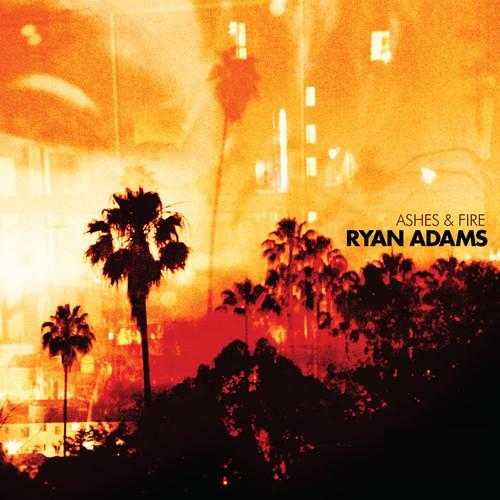 Ryan Adams-Ashes & Fire