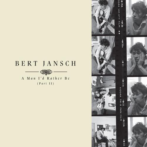 Bert Jansch - A Man I'd Rather Be Part 2