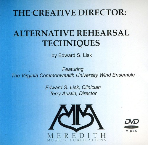 Creative Director: Alternative Rehearsal Techniques