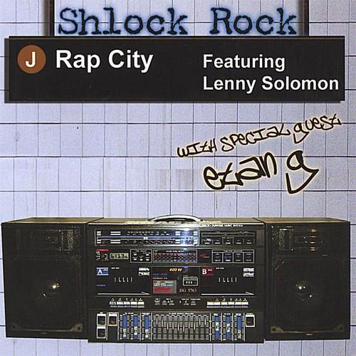 Shlock Rock-J Rap City