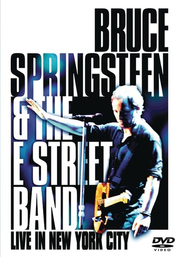 Bruce Springsteen & E Street Band - Bruce Springsteen & the E Street Band: Live in New York City