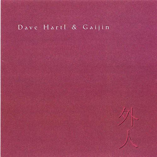 Dave Hartl & Gaijin