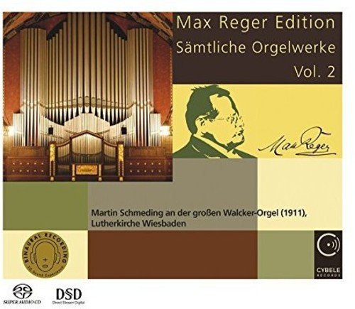 Max Reger Edition: Complete Organ Works 2