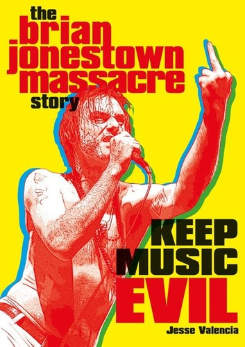 - Keep Music Evil: The Brian Jonestown Massacre Story