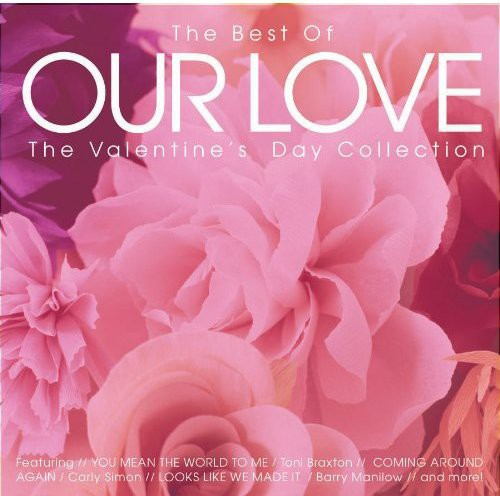 Best of Our Love: Valentines Day Collection /  Various