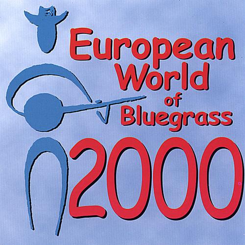 European World of Bluegrass 2000 /  Various
