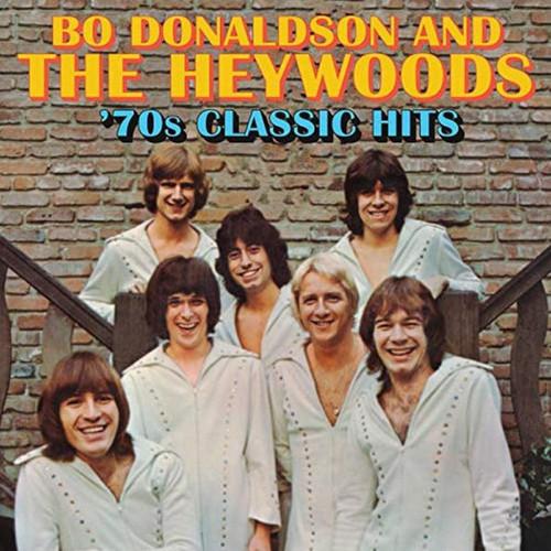 Bo Donaldson & The Heywoods - 70s Classic Hits
