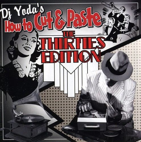 How to Cut & Paste-The Thirties Edition [Import]