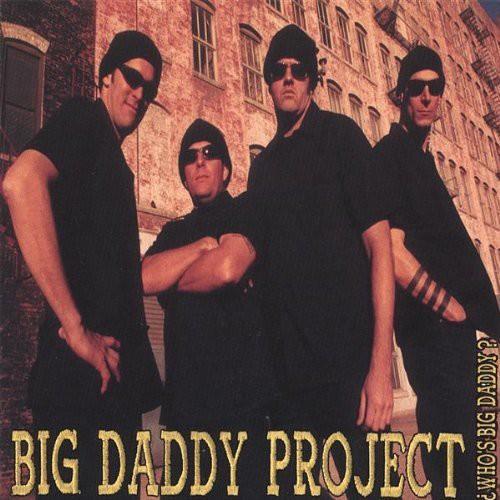 Whos Big Daddy?