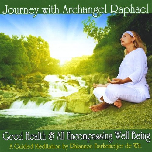 Journey with Archangel Raphael