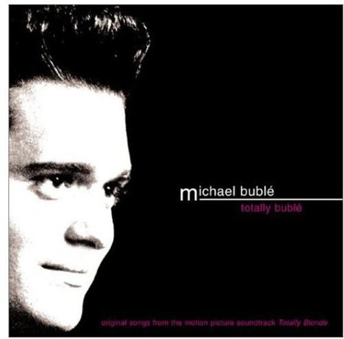 Michael Bublé-Totally Bublé