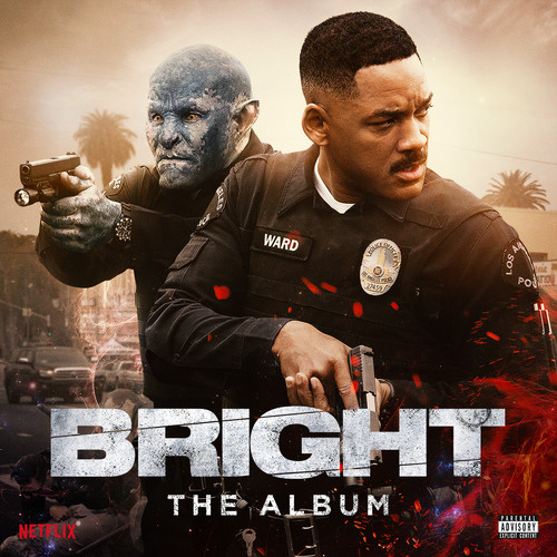 Bright: The Album /  Various Artsists [Explicit Content]
