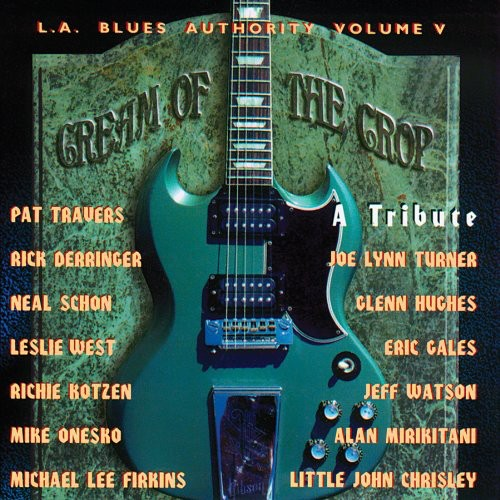 Los Angeles Blues Authority, Vol. 5: Cream Of The Crop