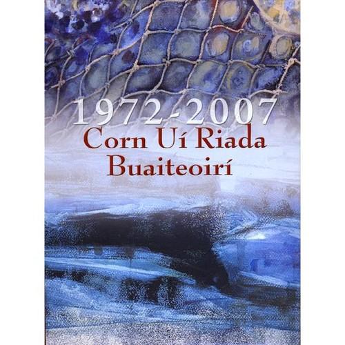 Corn Ui Riada Buaiteoiri 1972-2007 /  Various