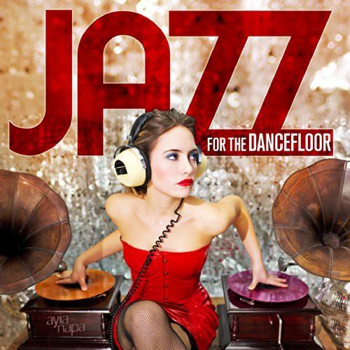 Jazz for the Dancefloor /  Various