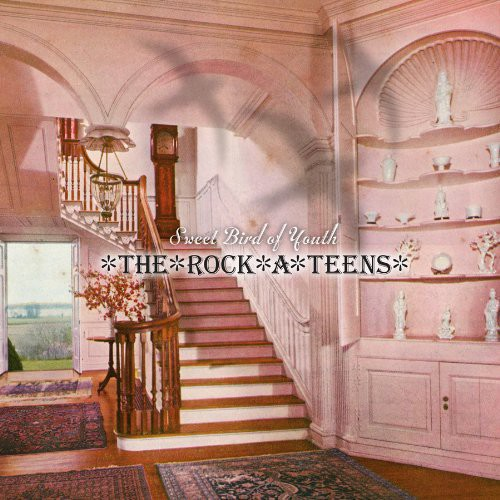 The Rock*A*Teens - Sweet Bird Of Youth [LP]