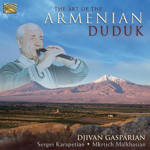 Art of the Armenian Duduk