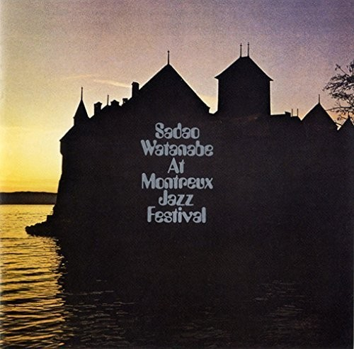 Sadao Watanabe - Live at Montreaux Jazz Festival