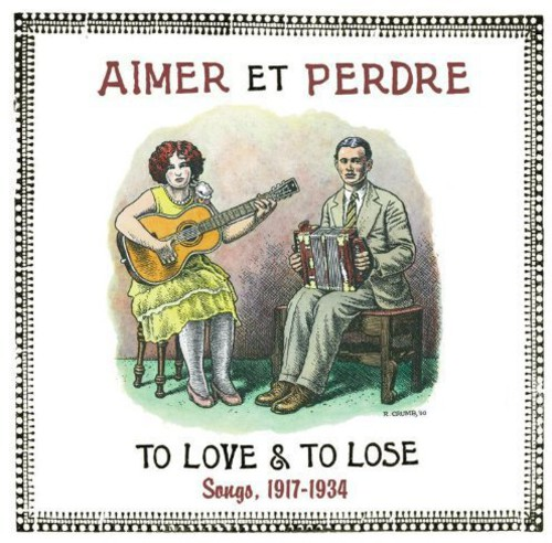 Aimer Et Perdre: To Love & to Lose: Songs 17 /  Various