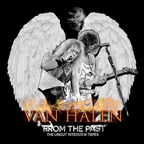 Van Halen - From The Past: The Uncut Interview Tapes