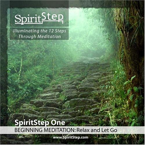Spiritstep One Beginning Meditation: Relax & Let G