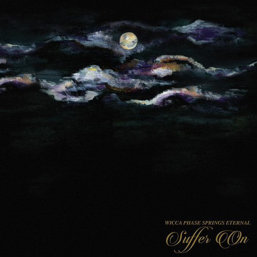 Wicca Phase Springs Eternal - Suffer On [LP]