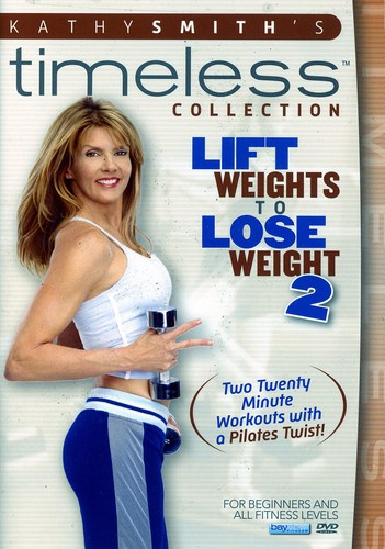 Lift Weights to Lose Weight: Volume 2