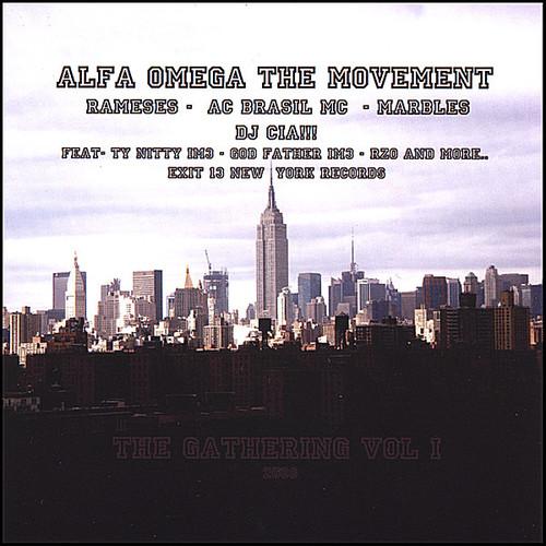Alfa Omega the Movement: The Gathering 1