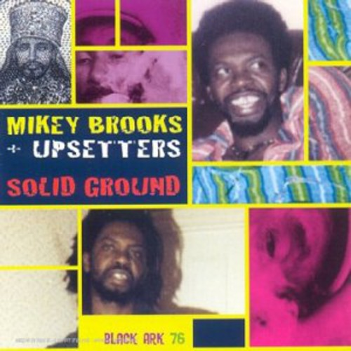 Mikey Brooks / Upsetters - Solid Ground