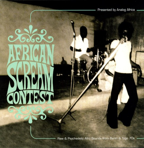 African Scream Contest: Raw & Psychedelic Afro