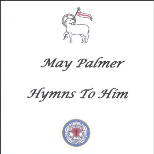 Hymns to Him