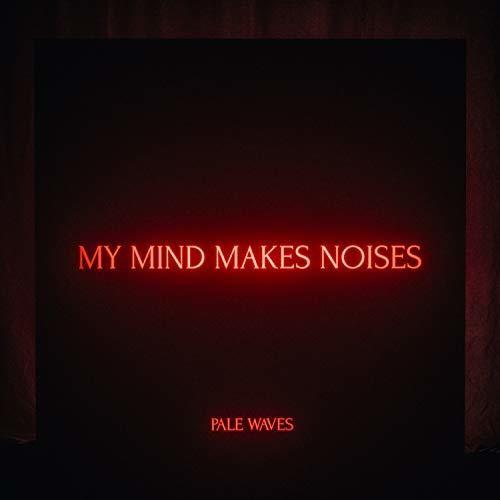 Pale Waves - My Mind Makes Noises [2LP]