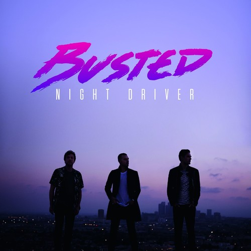 Busted - Night Driver [Import]