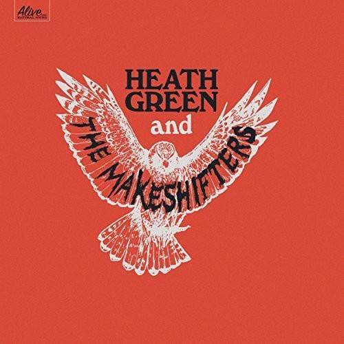 Heath Green & The Makeshifters