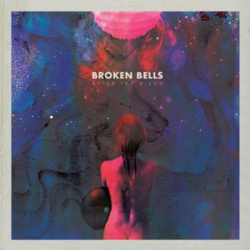 Broken Bells - After The Disco (Uk)