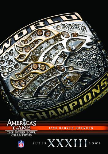 Nfl America's Game: 1998 Broncos (Super Bowl XXXIII)