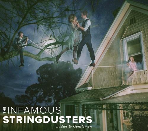 The Infamous Stringdusters - Ladies & Gentlemen [Vinyl]