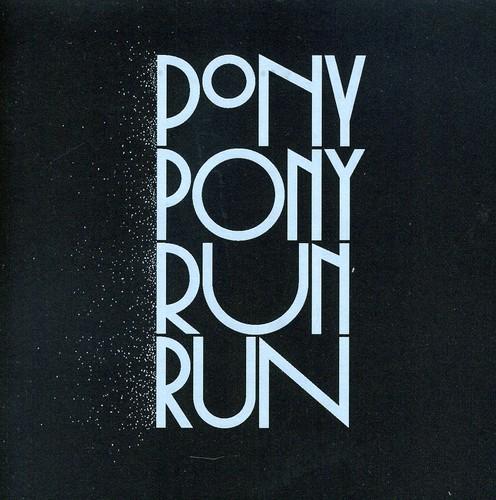 You Need Pony Pony Run Run [Import]